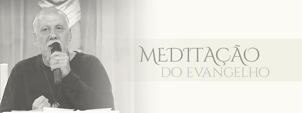 Meditação do Evangelho